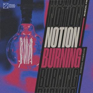 Notion - Burning (Extended Mix) [2020]