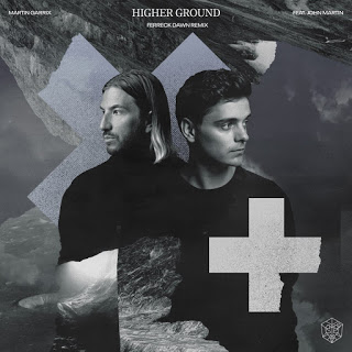 Martin Garrix & John Martin - Higher Ground (Ferreck Dawn Remix ...
